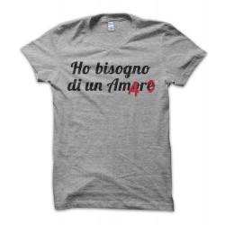 T-shirt Ho bisogno di un Amaro