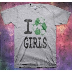 I Recycle Girls