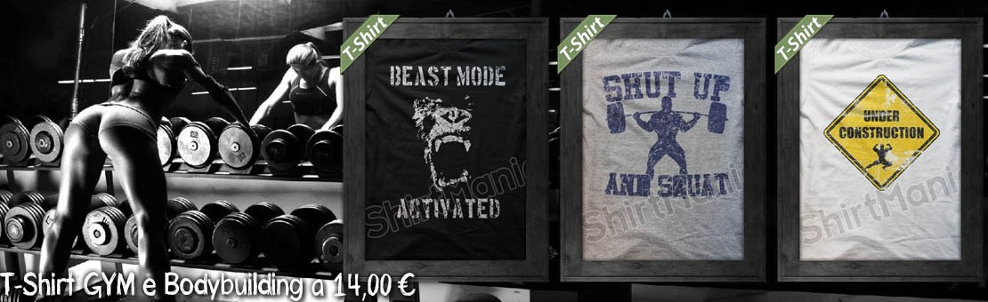 T-shirts e magliette GYM & Bodybuilding